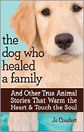 The Dog Who Healed a Family by Jo Coudert