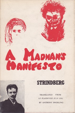 A Madman's Manifesto by August Strindberg
