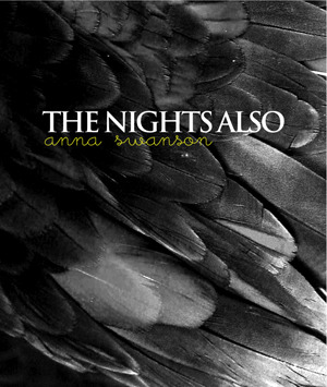 The Nights, Also