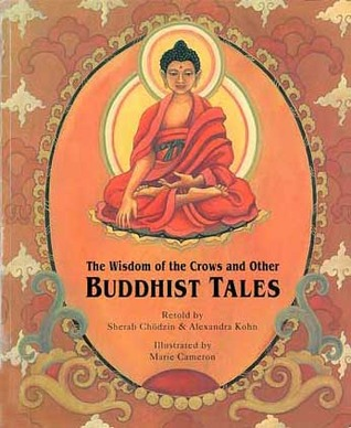 The Wisdom of the Crows and Other Buddhist Tales by Sherab Chödzin Kohn