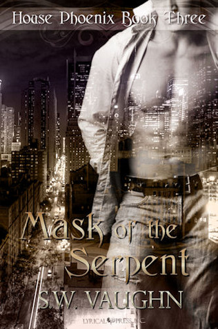 Mask of the Serpent by S.W. Vaughn