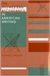 The Midwestern Ascendancy in American Writing