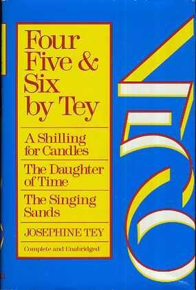 Four, Five and Six by Josephine Tey