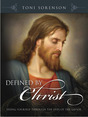 Defined by Christ: Seeing