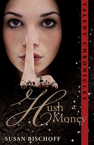 Hush Money by Susan Bischoff