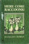 Here Come Raccoons!