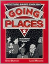 Going Places 2 Teacher's Resource Book: Picture-Based English
