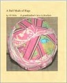 A Ball Made of Rags