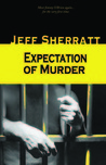 Expectation of Murder