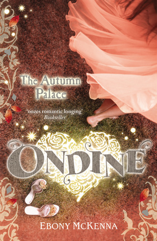 The Autumn Palace (Ondine, #2)