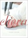 Chora (The New Series #33)