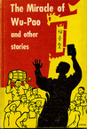 The Miracle of Wu-pao and other stories
