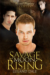 Savage Moon Rising (Ancient Prophecy, #2)