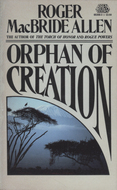 Orphan of Creation by Roger MacBride Allen