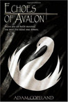 Echoes of Avalon: A Tale of Avalon