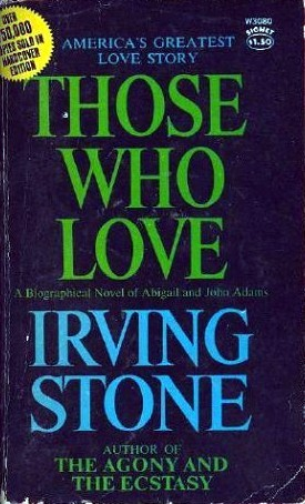 Those Who Love by Irving Stone
