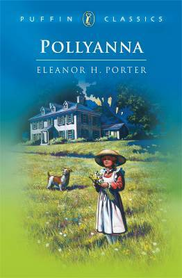 Pollyanna by Eleanor H. Porter