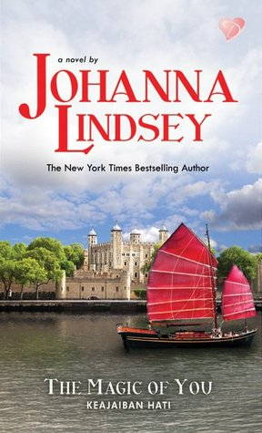 Keajaiban Hati (The Magic of You by Johanna Lindsey