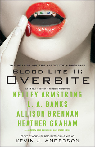 Blood Lite II: Overbite  (Otherworld Stories, #10.3)