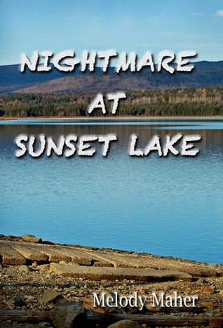 Nightmare at Sunset Lake by Melody Maher