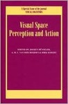 Visual Space Perception and Action: A Special Issue of Visual Cognition (Special Issues of Visual Cognition) (v. 11, issues 2,3)