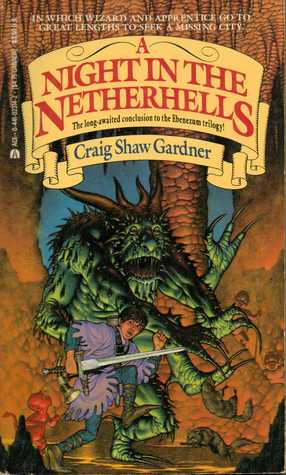 A Night in the Netherhells by Craig Shaw Gardner