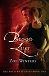 Blood Lust (Preternaturals, #1)