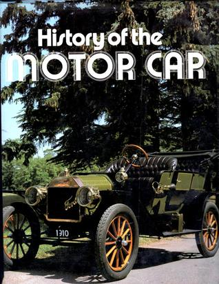 History of the Motor Car by Peter  Roberts