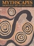 Mythscapes; Aboriginal Art of the Desert' by National Gallery of Victoria