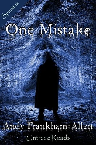 One Mistake by Andy Frankham-Allen