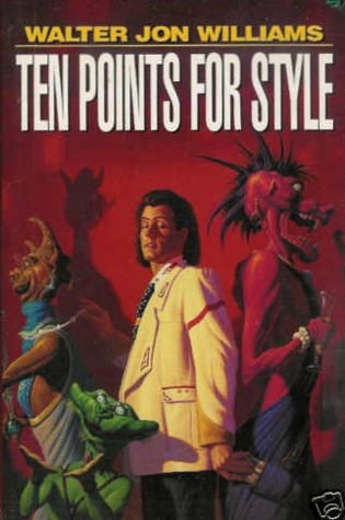 Ten Points for Style by Walter Jon Williams