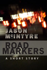 Road Markers by Jason McIntyre
