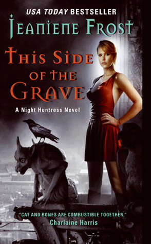 This Side of the Grave (Night Huntress, #5)
