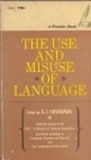The Use and Misuse of Language