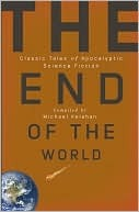 The End of the World by Michael Kelahan