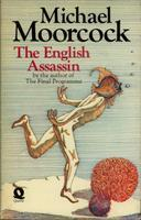 The English Assassin by Michael Moorcock