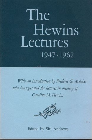 The Hewins Lectures, 1947-1962 by Siri Andrews
