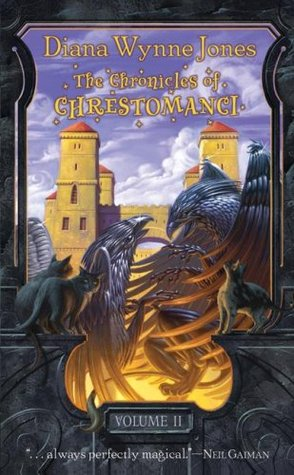 The Chronicles of Chrestomanci, Vol. 2 by Diana Wynne Jones