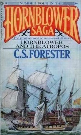 Hornblower and the Atropos by C.S. Forester