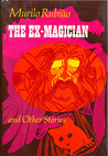 The Ex-Magician and Other Stories