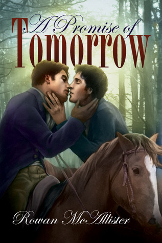 A Promise of Tomorrow by Rowan McAllister