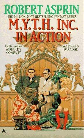 M.Y.T.H. Inc. in Action (Myth Adventures #9)