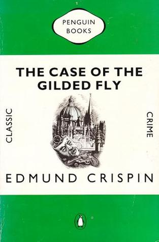 The Case of the Gilded Fly (Gervase Fen, #1)