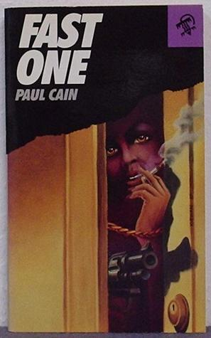 Fast One by Paul Cain