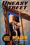 Uneasy Street: A Max Thursday Mystery