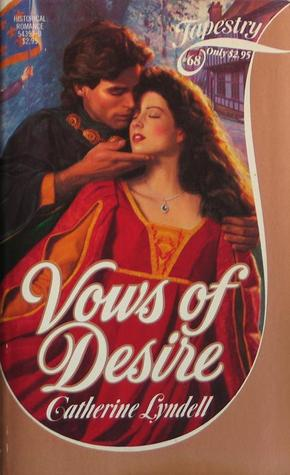 Vows of Desire (Tapestry Romance, #68)