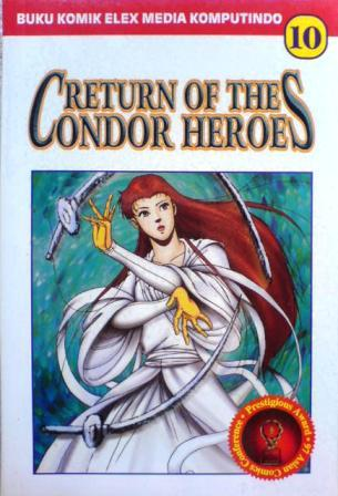 Return Of The Condor Heroes Vol. 10 (Return Of The Condor Heroes #10)