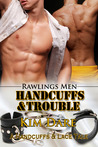 Handcuffs and Trouble (Rawlings Men #4)