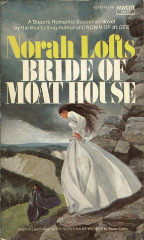 Bride of Moat House by Peter  Curtis