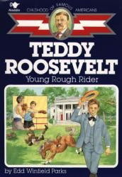 Teddy Roosevelt, Young Rough Rider